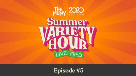 Summer Variety Hour Episode 5